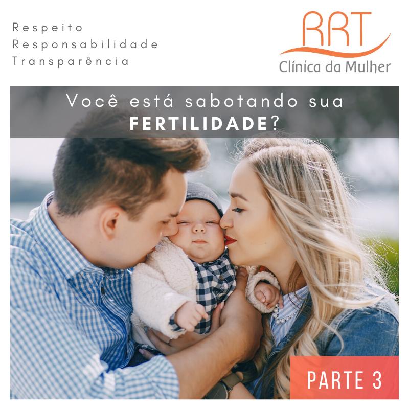 sabotadores da fertilidade