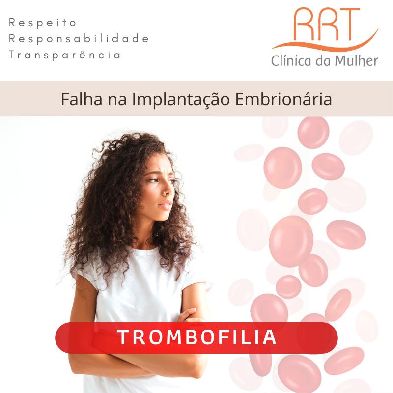 trombofilia e falha na implantação embrionária