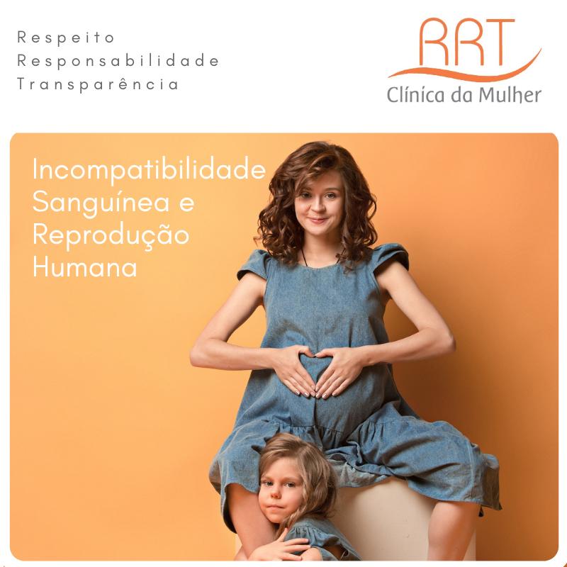 Incompatibilidade Sanguínea e Reprodução Humana