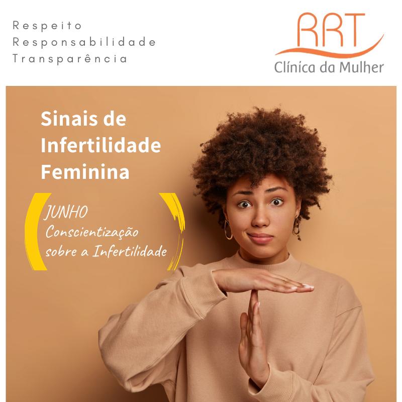 Sinais de infertilidade feminina Junho Mês de Conscientização sobre a Infertilidade
