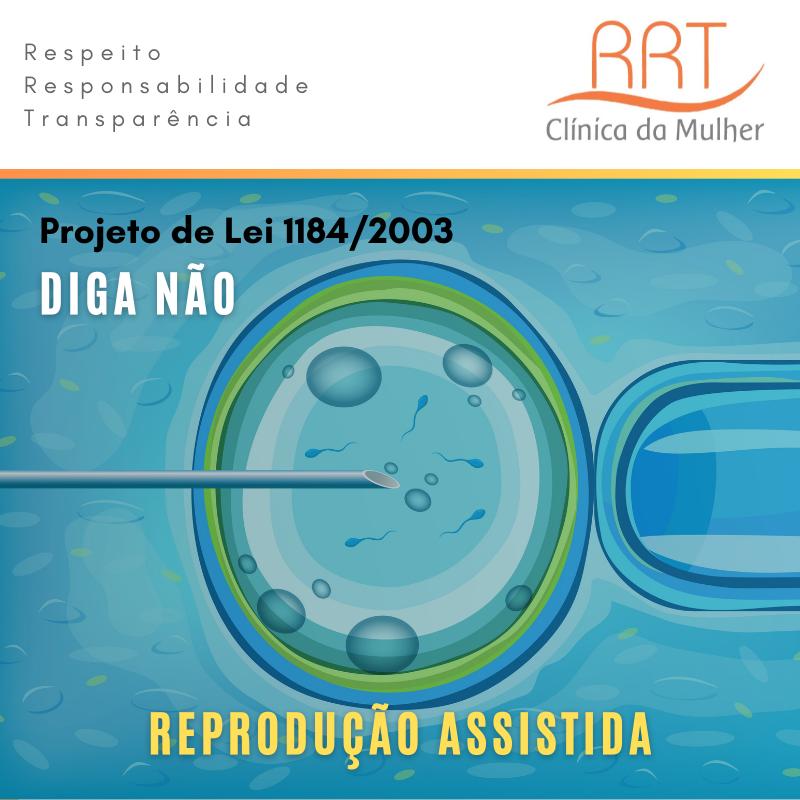 Projeto de Lei 1184 de 2003 reprodução assistida